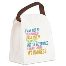 Tile I May Not Be The Strongest Canvas Lunch Bag