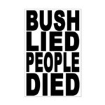Bush Lied People Died (11x17 poster)