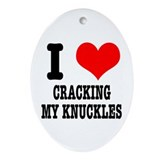 I Heart (Love) Cracking My Knuckles Ornament (Oval