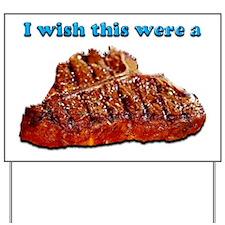 i Wish Collection - Steak Yard Sign