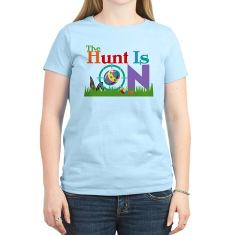 The Hunt Is On Women's Light T-Shirt