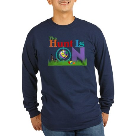 The Hunt Is On Long Sleeve Dark T-Shirt
