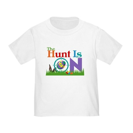 The Hunt Is On Toddler T-Shirt