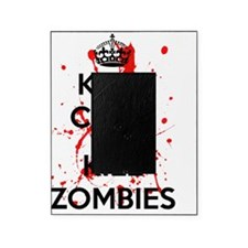 Keep Calm And Kill Zombies Picture Frame