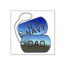 "Navy Dad - Father Dog Tag Square Sticker 3"" x 3"""