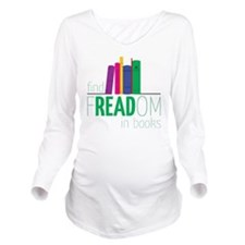 Freedom Long Sleeve Maternity T-Shirt