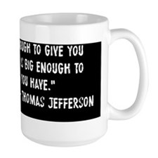 Thomas Jefferson Big Government Mug
