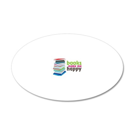 Books Make Me Happy 20x12 Oval Wall Decal