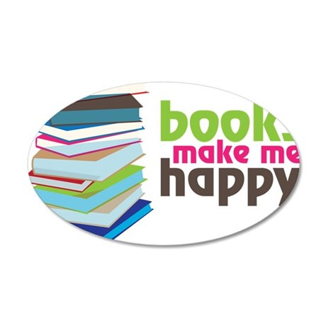Books Make Me Happy 35x21 Oval Wall Decal