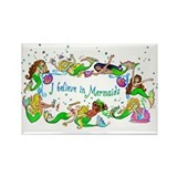 I Believe In Mermaids Rectangle Magnet