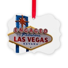 ENGAGED IN LAS VEGAS Ornament