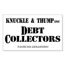 KNUCKLE  THUMP - DEBT COLLECTO Decal
