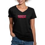 Meanest Mom Women's V-Neck Dark T-Shirt