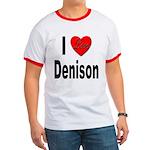I Love Denison Ringer T
