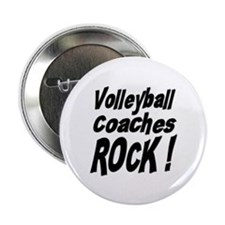 "Volleyball Coaches Rock ! 2.25"" Button (10 pack)"