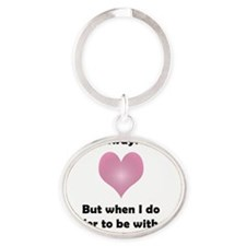 Drinking With You Oval Keychain