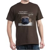 Mind of the Malinois T-Shirt