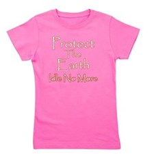 Protect The Eart Idle No More Girl's Tee