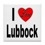 I Love Lubbock Tile Coaster