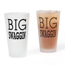 BIG SWAGGIN: Drinking Glass