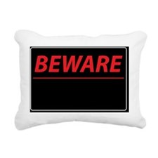 Beware Rectangular Canvas Pillow