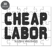 CHEAP LABOR - SLAVERY ABOLISHED Puzzle