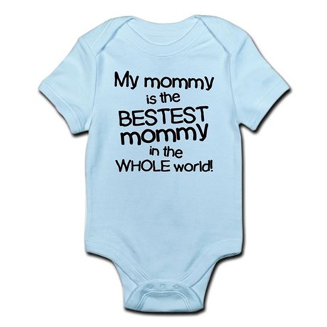 My Mommy Is Bestest Infant Bodysuit