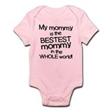 My Mommy Is Bestest Onesie