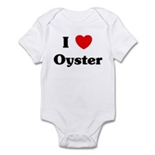 I love Oyster Infant Bodysuit