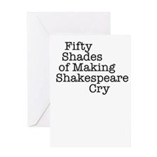 Fifty Shades of Making Shakespeare c Greeting Card