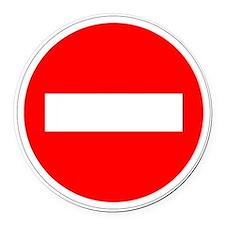 Do Not Enter Round Car Magnet