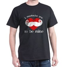 Mustache you to be mine T-Shirt