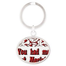 You Had Me at Merlot Oval Keychain