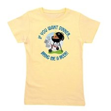 If You Want Dinner Girl's Tee
