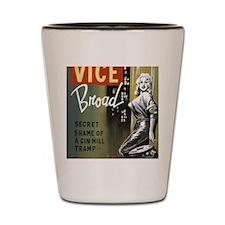 Vice Broad Shot Glass