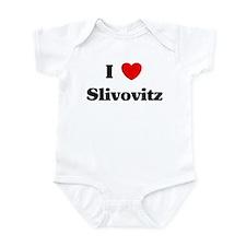 I love Slivovitz Infant Bodysuit