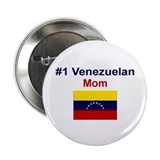 "#1 Venezuelan Mom 2.25"" Button"