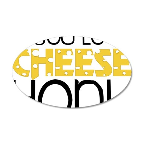 Love Cheese 35x21 Oval Wall Decal