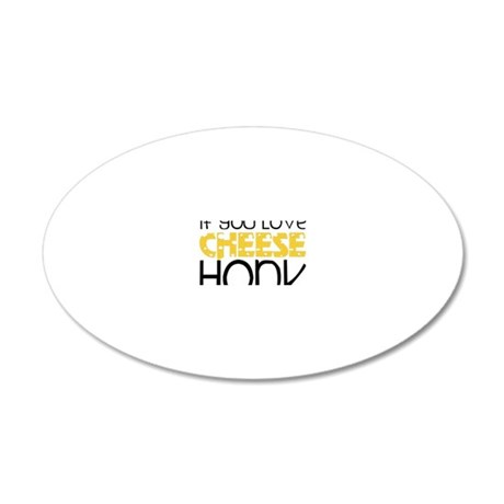 Love Cheese 20x12 Oval Wall Decal