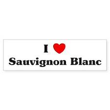 I love Sauvignon Blanc Bumper Bumper Sticker