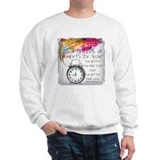 POSTER SERIES OF NOW Sweatshirt