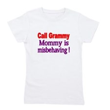 Call Grammy. Mommy Is Misbehaving! Girl's Tee