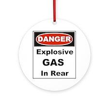 Danger Explosive Gas In Rear Round Ornament