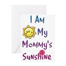 I Am My Mommys Sunshine Greeting Card