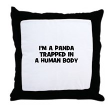 I'm a panda trapped in a huma Throw Pillow