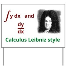 Calculus Leibniz style Yard Sign