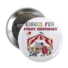 Circus Fun 1st Birthday Button