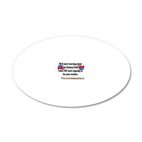 National Debt? Pffft. 20x12 Oval Wall Decal