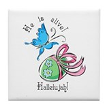 He Is Alive Tile Coaster