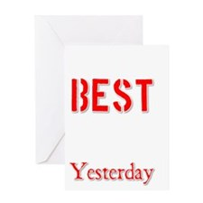 Better Than Yesterday Greeting Card
